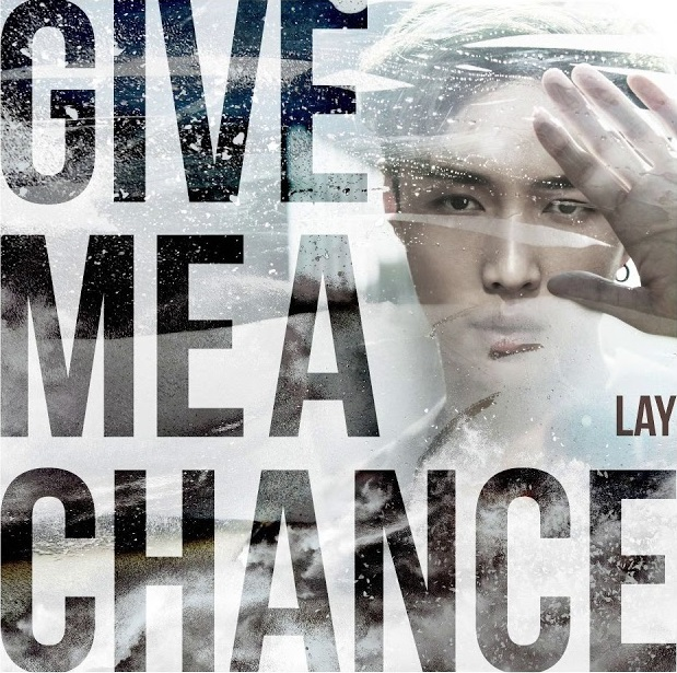 LAY-Give Me A Chance 2018
