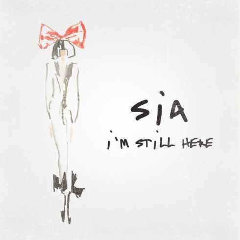 دانلود آهنگ جدید Sia به نام Im Still Here