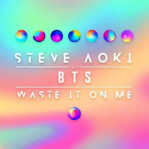 دانلود آهنگ جدید Steve Aoki feat. BTS به نام Waste It On Me