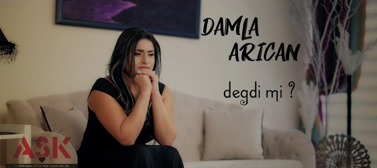 Damla Arıcan-Değdi Mi 2018