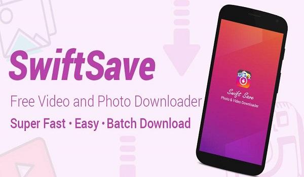 دانلود SwiftSave - Downloader for Instagram Full 3.0 - برنامه اندروید دانلود آسان فیلم و عکس از شبکه اجتماعی اینستاگرام