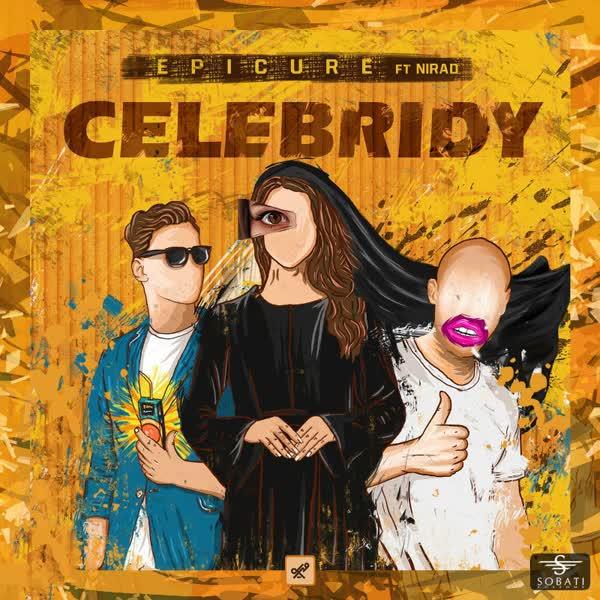دانلود اهنگ Epicure Band به نام Celebridy