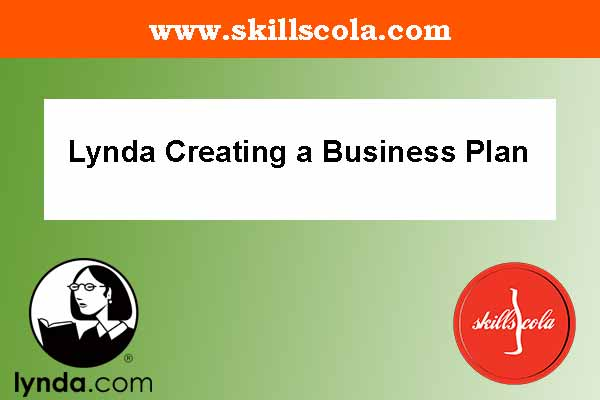 Lynda Creating a Business Plan