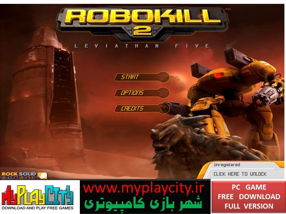 دانلود بازی Robokill 2 Leviathan Five برای کامپیوتر