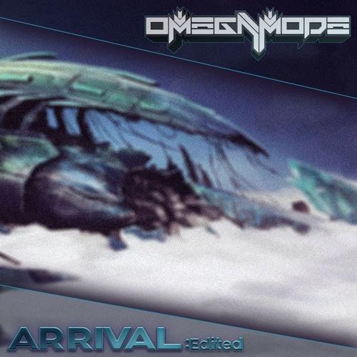 دانلود اهنگ OmegaMode به نام Arrival Edit