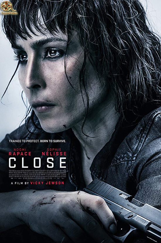 دانلود فیلم بستن - close 2019