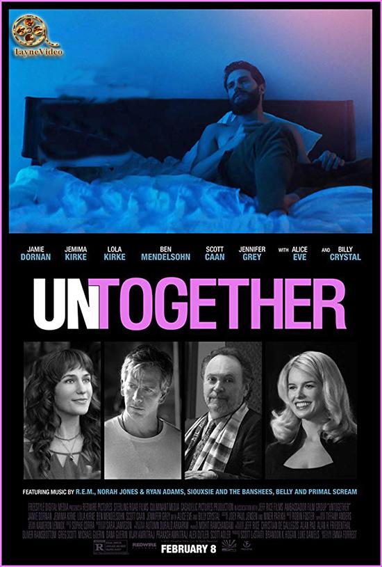 دانلود فیلم آشفته - Untogether 2018