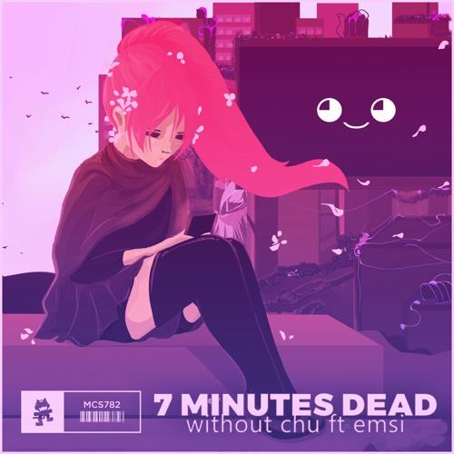 دانلود اهنگ 7 Minutes Dead به نام Without Chu