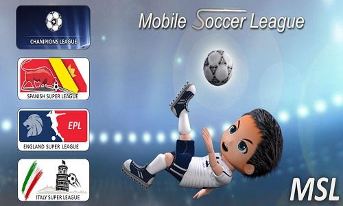 دانلود Mobile Soccer League 1.0.22 - بازی لیگ فوتبال موبایلی اندروید