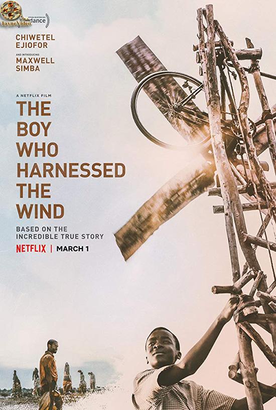 دانلود فیلم پسری که باد را مهار کرد - The Boy Who Harnessed the Wind 2019