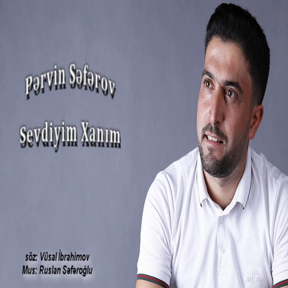 http://s8.picofile.com/file/8354308800/26Pervin_Seferov_Sevdiyim_Xanim.jpg