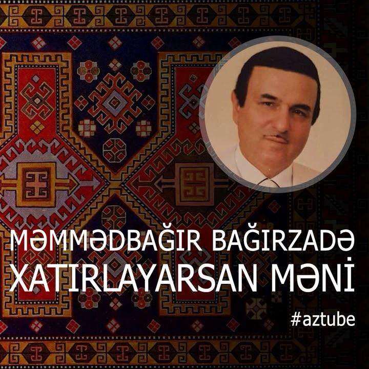 http://s8.picofile.com/file/8354837876/18Memmedbagir_Bagirzade_Xatirlayarsan_Meni.jpg