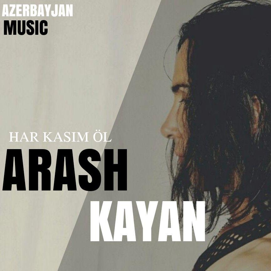 http://s8.picofile.com/file/8355243126/02Arash_Kayan_Har_Kasim_Ol.jpg