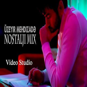 آهنگ جدید Uzeyir Mehdizade به نام Nostalji Mix
