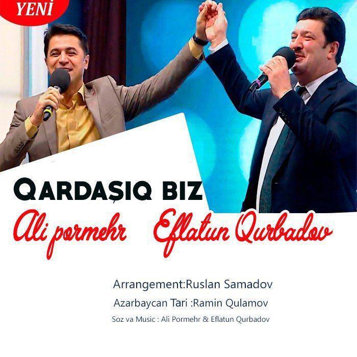 http://s8.picofile.com/file/8356468584/02Ali_Pormehr_Feat_Eflatun_Qubadov_Qardasiq_Biz.jpg