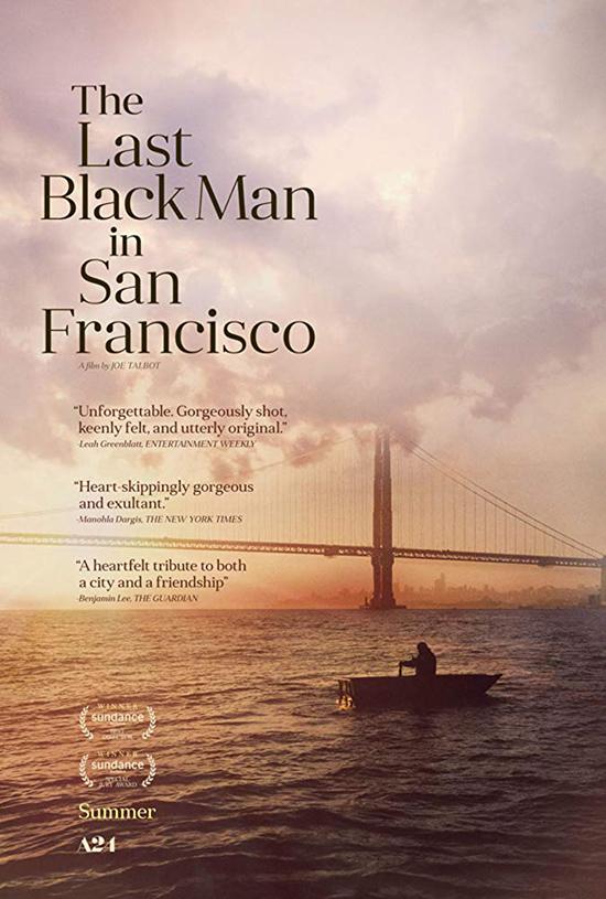 دانلود فیلم آخرین مرد سیاه در سان فرانسیسکو -  The Last Black Man in San Francisco 2019