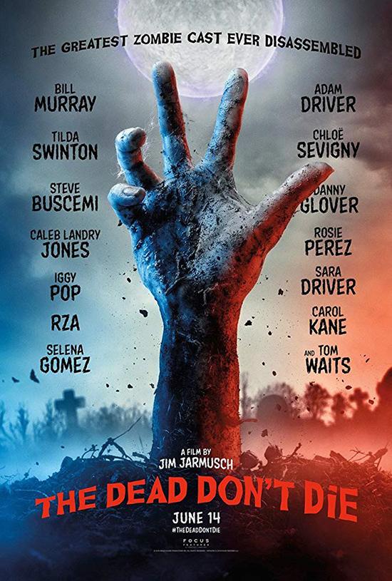 دانلود فیلم مردهها نمیمیرند - The Dead Don't Die 2019