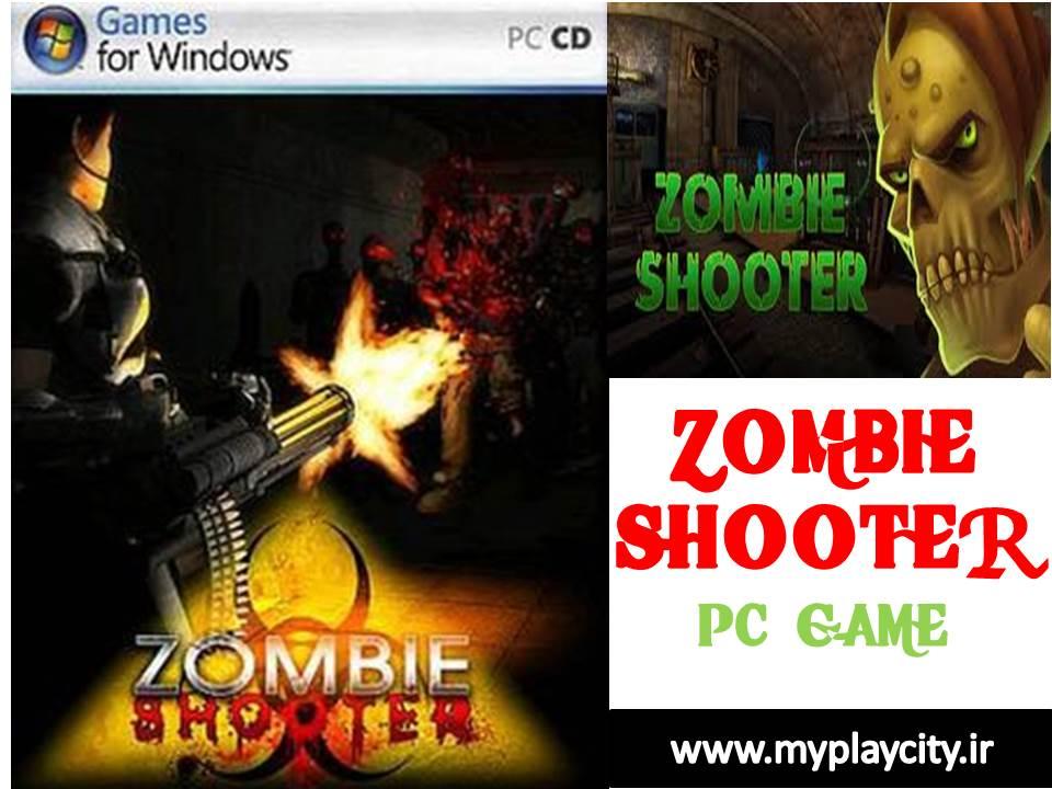 دانلود بازی zombie shooter برای کامپیوتر