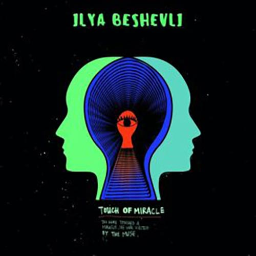 Free Download Touch of Miracle Album By Ilya Beshevli