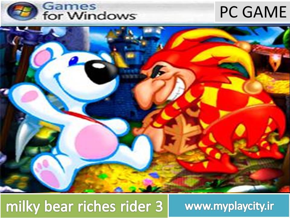 دانلود بازی milky bear riches rider 3 برای کامپیوتر