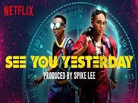 دانلود فیلم دیروز می بینمت - See You Yesterday 2019