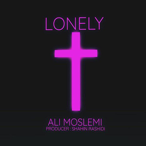 دانلود آهنگ جدید علی مسلمی به نام Lonely