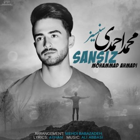 دانلود آهنگ جدید محمد احمدی به نام سنسیز