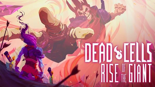 فروش عنوان Dead Cells از مرز 2 میلیون نسخه عبور کرد، بسته الحاقی Rise of the Giant امروز عرضه خواهد شد