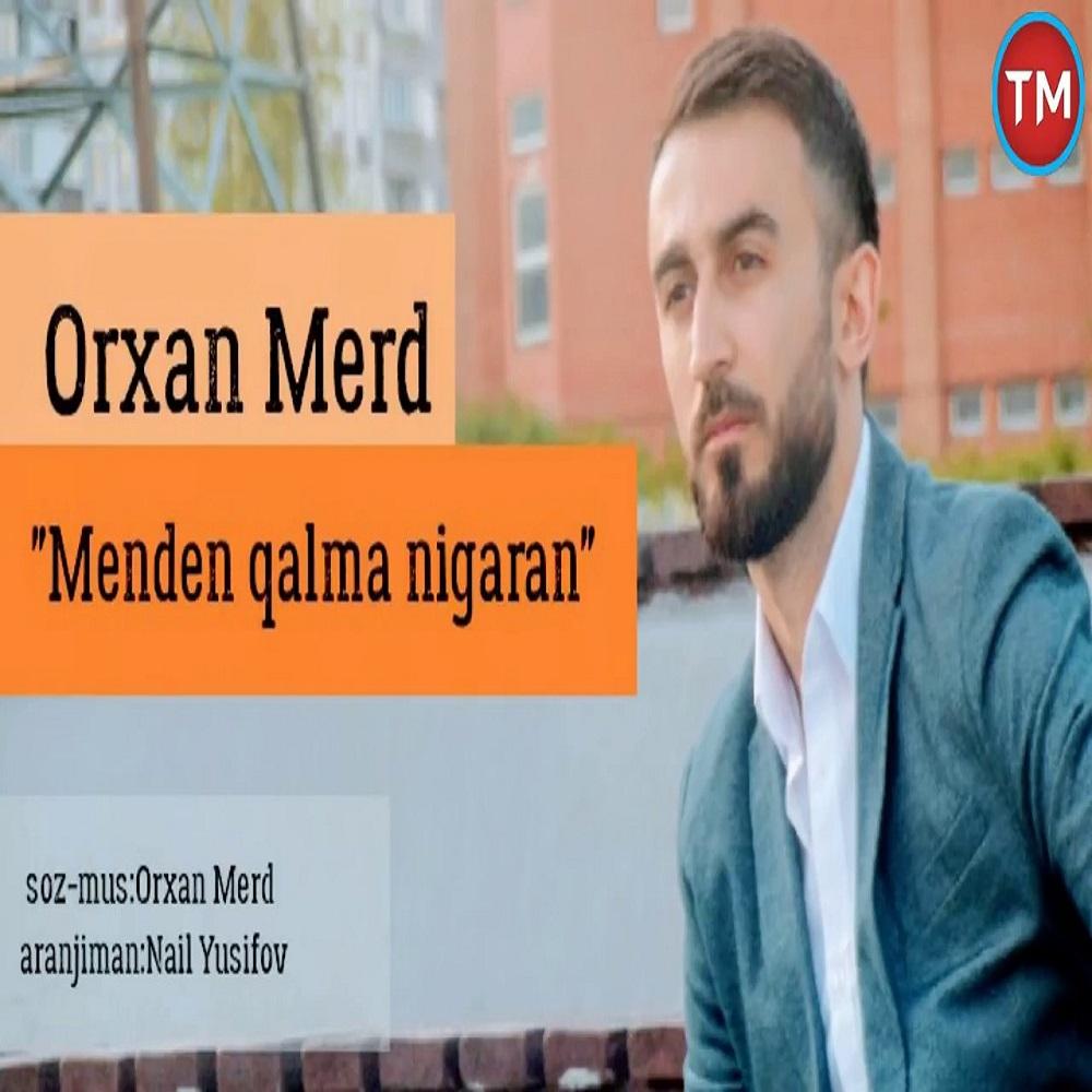 http://s8.picofile.com/file/8365446968/21Orxan_Merd_Menden_Qalma_Nigaran.jpg