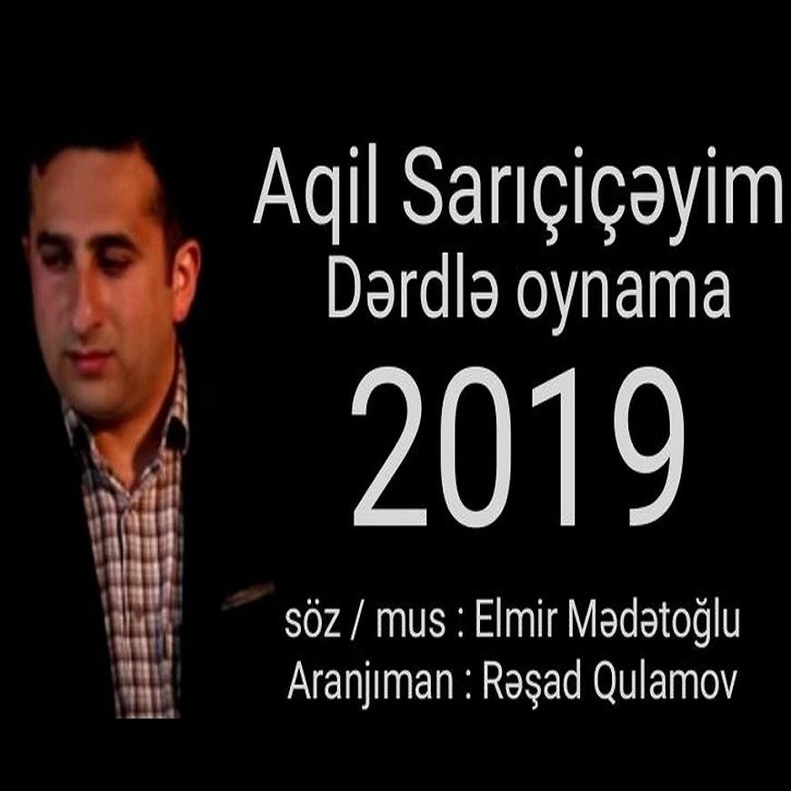 http://s8.picofile.com/file/8365884542/03Aqil_Sariciceyim_Derdle_Oynama.jpg