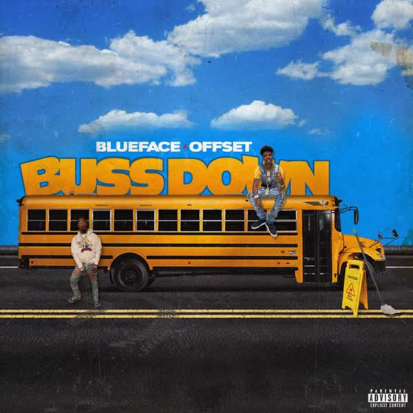 Free Download Bussdown by Blueface Ft Offset