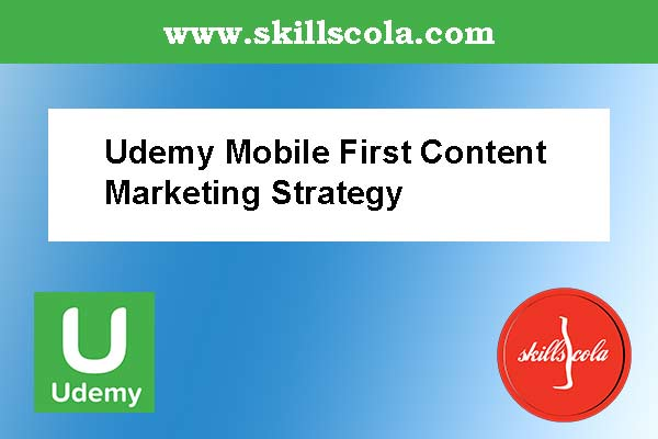 Udemy Mobile First Content Marketing Strategy - Free