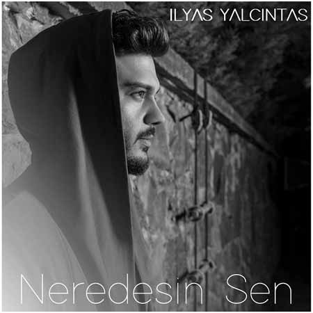 Free Download Neredesin Sen Album By Ilyas Yalcintas