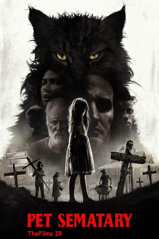دانلود رایگان فیلم ترسناک Pet Sematary 2019 با دوبله فارسی